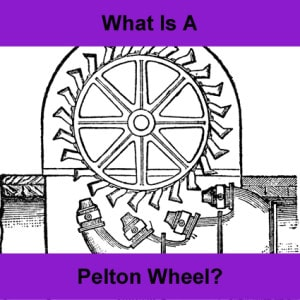 what-is-a-pelton-wheel