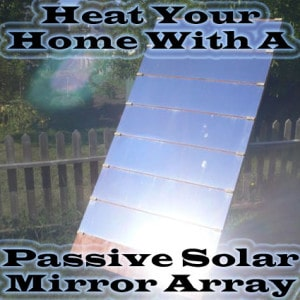 heat-your-home-with-passive-solar-mirrors