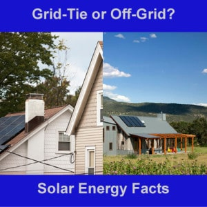 solar_energy_facts_grid-tie_or_off-grid